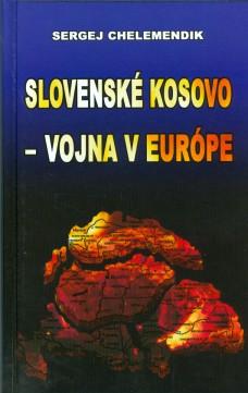 Slovenské Kosovo – vojna v Európe