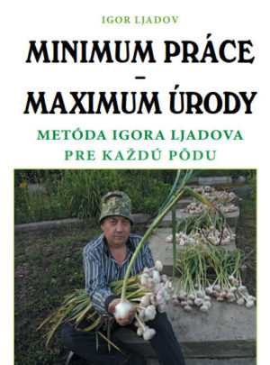Minimum práce – Maximum úrody